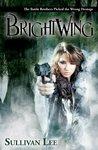 Brightwing by Sullivan Lee