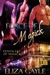 Force of Magick (Pentacles of Magick, #3)