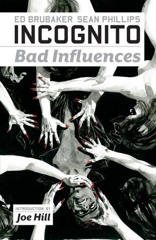 Incognito, Vol. 2: Bad Influences