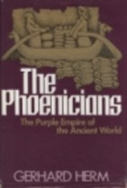 the-phoenicians-the-purple-empire-of-the-ancient-world