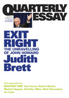 Exit Right: The Unravelling of John Howard (Quarterly Essay #28)