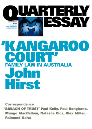 kangaroo court family law in by john hirst kangaroo court family law in quarterly essay