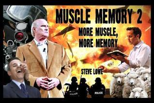 Muscle Memory 2 by Steve  Lowe