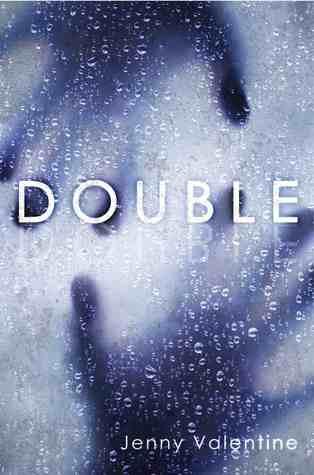 Double by Jenny Valentine