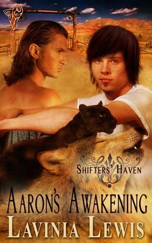 Aaron's Awakening (Shifters' Haven #4)