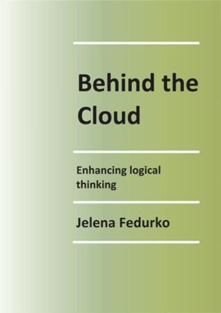 Behind the Cloud by Jelena Fedurko