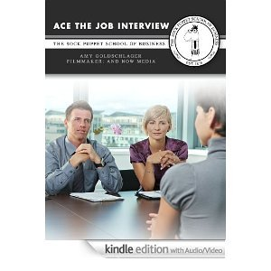 Ace the Job Interview: The Sock Puppet School of Business
