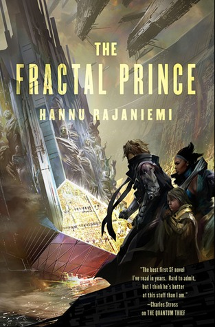 The Fractal Prince (Jean le Flambeur, #2)