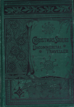 Christmas Stories/Uncommercial Traveller