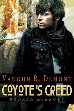 Coyote's Creed (Broken Mirrors, #1)