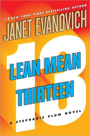Lean Mean Thirteen by Janet Evanovich