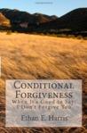 Conditional Forgiveness