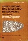 Aneka Budaya dan Komunitas di Indonesia