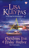 Christmas Eve at Friday Harbor - Malam Penuh Keajaiban by Lisa Kleypas
