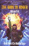 The Gods in Anger (The Omaran Saga - Book 4)