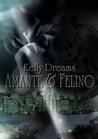 Amante & Felino by Kelly Dreams