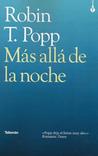 Más allá de la noche by Robin T. Popp