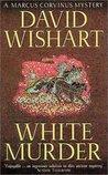 White Murder (Marcus Corvinus, #7)