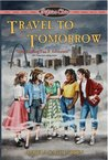 Travel to Tomorrow (Fifties Chix, #1)