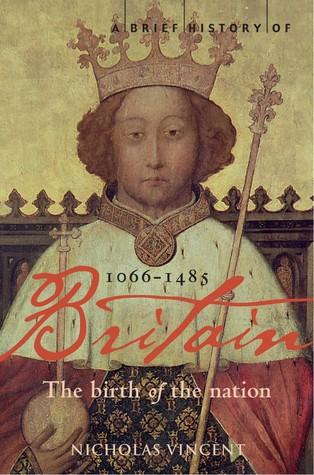 A Brief History of Britain 1066-1485