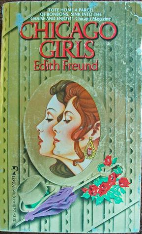 Chicago Girls by Edith Freund