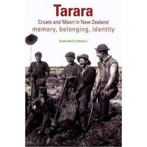 tarara-croats-and-maori-in-new-zealand-memory-belonging-identity
