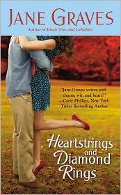 Heartstrings and Diamond Rings by Jane Graves
