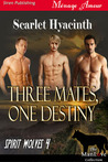 Three Mates, One Destiny (Spirit Wolves #4)
