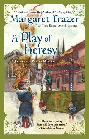 A Play of Heresy (Joliffe the Player, #7)