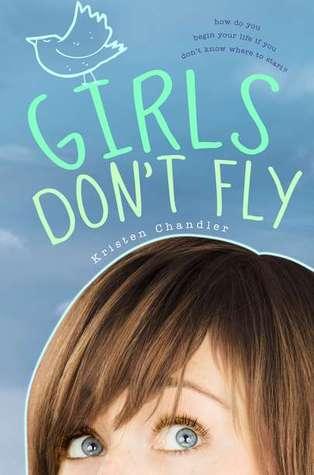 Girls Don't Fly by Kristen Chandler