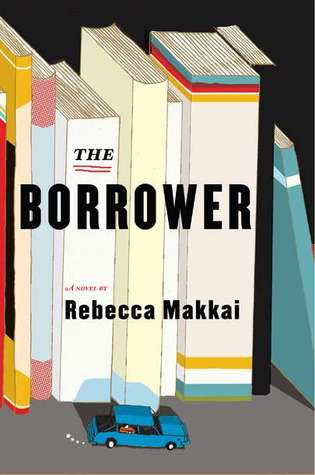 Image result for the borrower rebecca makkai