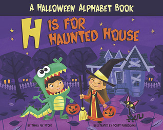H Is for Haunted House by Tanya Lee Stone