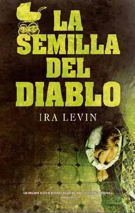 La semilla del diablo by Ira Levin