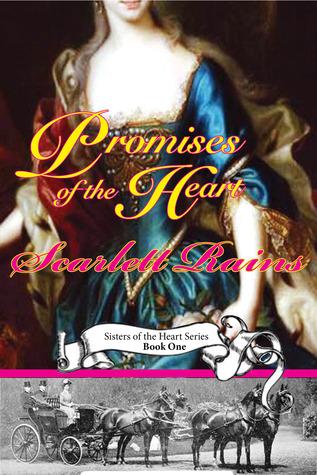 Promises of the Heart by Scarlett Rains
