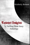 Twisted Delights: A Thrilling Short Story Anthology