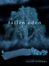 Fallen Eden by Nicole  Williams