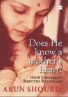 Does He Know a Mother's Heart: How Suffering Refutes Religions