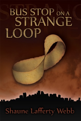 Bus Stop on a Strange Loop by Shaune Lafferty Webb