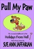 Pull My Paw (Holidays from Hell Short Story #2)