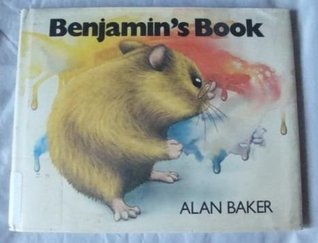 Benjamin's Book: Story And Pictures