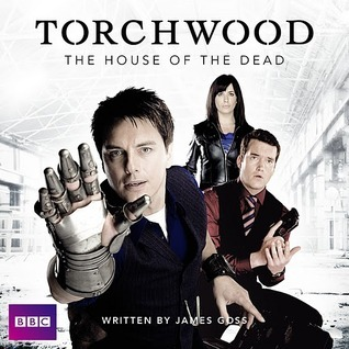 Torchwood: The House of the Dead