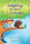 Hedgehogs Do Not Like Heights