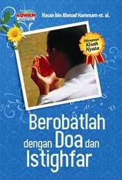 Berobatlah Dengan Doa Dan Istighfar