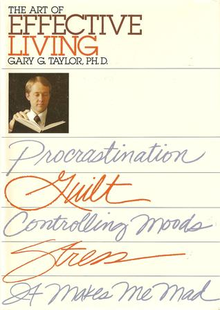 The Art Of Effective Living
