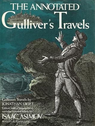 The Annotated Gulliver's Travels by Jonathan Swift