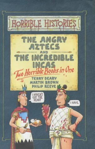 Ebook The Angry Aztecs And The Incredible Incas: Two Books In One by Terry Deary read!