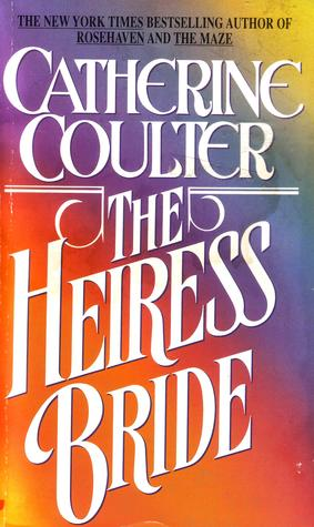 Read online The Heiress Bride (Brides, #3) books