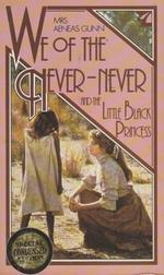 We of the Never-Never and the Little Black Princess, special condensed edition