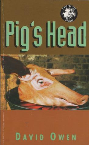 Pig's Head (A Pufferfish mystery, #1)