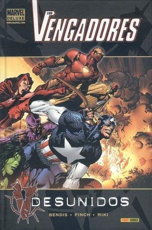Vengadores desunidos by Brian Michael Bendis